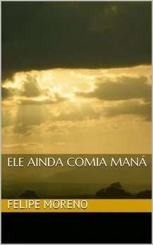 capa_ele_ainda_comia_mana217x345.jpg